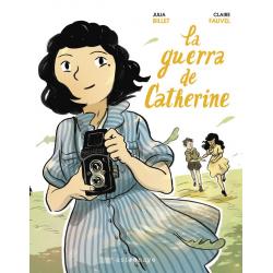 La guerra de Catherine. Julia Billet & Claire Fauvel