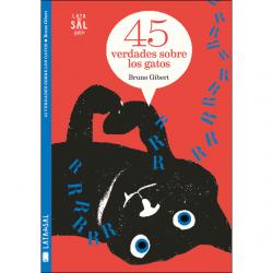 45 verdades sobre los gatos. Bruno Gibert