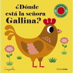 ¿Dónde está la señora Gallina? Ingela P Arrhenius