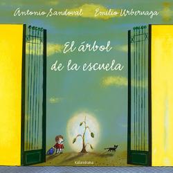 El árbol de la escuela. Antonio Sandoval & Emilio Urberuaga