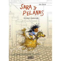 Sara y Pelanas, un poni melenudo. Jan Birck