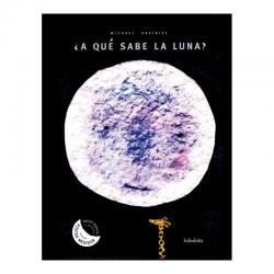 ¿A qué sabe la luna? Michael Grejniec