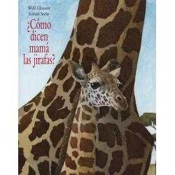 ¿Cómo dicen mamá las jirafas?