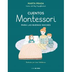 Cuentos Montessori para las buenas noches. Marta Prada