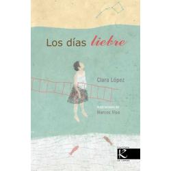 Los días liebre. Clara López
