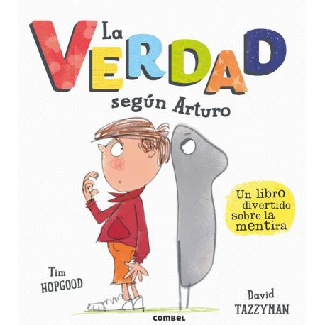La Verdad según Arturo.