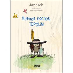 Buenas noches, Topolín. Janosch